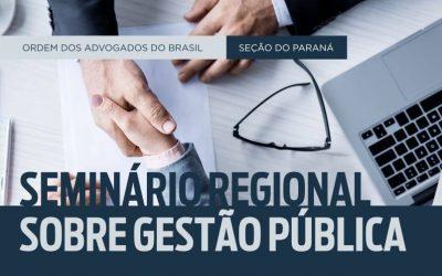Com apoio do IPRADE, OAB-PR promove Seminário de Gestão Pública
