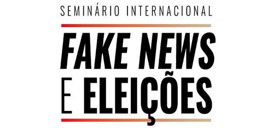 Seminário Internacional Fake News e Eleições reúne especialistas internacionais
