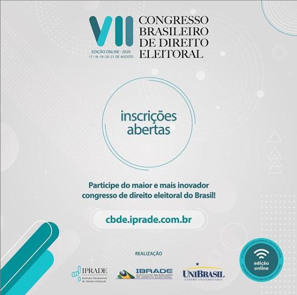 VII Congresso Brasileiro de Direito Eleitoral: a melhor experiência online do mundo jurídico