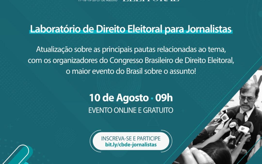 VII CBDE realizou Laboratório de Direito Eleitoral para Jornalistas de todo Brasil