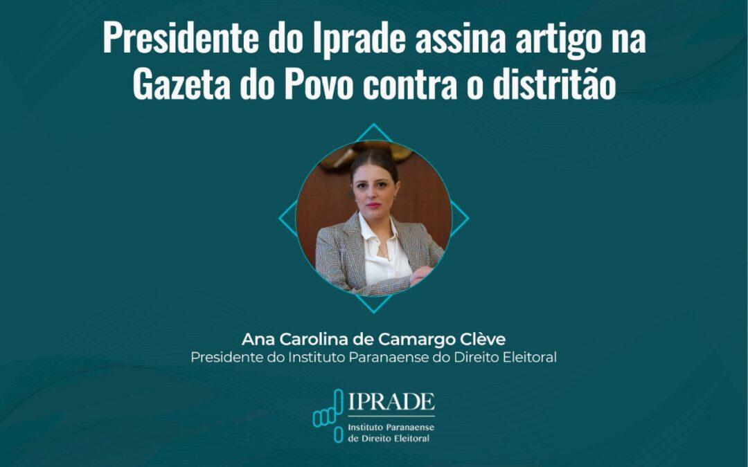 Presidente do Iprade assina artigo na Gazeta do Povo contra o distritão